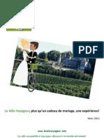 Le Vélo Voyageur, plus qu'un cadeau de mariage, une expérience!