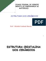 AULA 3 - Estrutura cristalina de cerâmicos