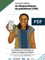 Test Diagnostic Rapide du paludisme