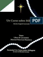 UN CURSO SOBRE MILAGROS - Edición Original© Comentada