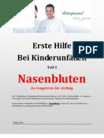 Nasenbluten - Erste Hilfe Bei Kinderunfällen Teil 3