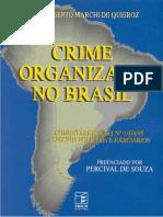QUEIROZ, Carlos a. Crime Organizado No Brasil
