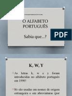 O Alfabeto Português - Curiosidade