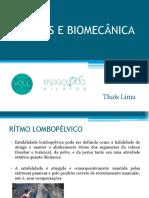 Pilates e Biomecânica. Thaís Lima