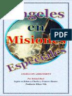 Ángeles en Misiones Especiales Por Roland Buck