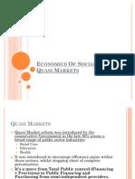 Quasi Markets