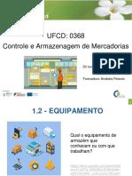 1.2 Equipamento - Controlo e Armazenagem de mercadorias