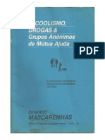 Eduardo Mascarenhas - Alcoolismo, Drogas e Grupos de Ajuda Mútua - Alcoólicos Anônimos, Narcóticos Anônimos, outros-Self-published (1993)