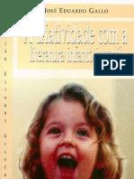 A CRIATIVIDADE COM A LITERATURA INFANTO-JUVENIL - Jose Eduardo Gallo
