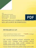 PENGELOLAAN LIMBAH PERKEBUNAN KELAPA SAWIT DI INDONESIA