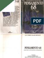 Pensamento 68 ensaio sobre o anti-humanismo contemporâneo by Luc Ferry Alain Renaut (z-lib.org)