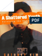 A Shattered Youth - Sathavy Kim