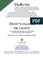 Pocket 4 - Don't Fight, Be Light