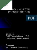 CAD CAM –IN FIXED PROSTHODONTICS