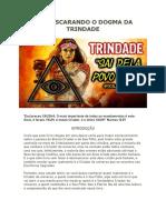 Desmascarando o Dogma da Trindade, por Romilson Ferreira da Silva (oficial)