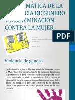 PROBLEMÁTICA DE LA VIOLENCIA DE GENERO Y DISCRIMINACION