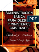 Administración Básica Para Iglesias. Michael Anthony