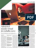 Admirável mundo virtual do trabalho novo