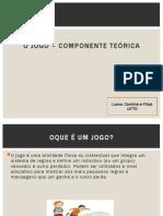 O Jogo – Componente Teórica Luana Filipa e Carolina 10TD