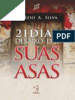 21 Dias debaixo das Suas Asas - Aluizio A. Silva