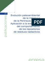 ENRESA (2003) - Evolución paleoambiental de la mitad sur de la Península Ibérica. Aplicación a la evaluación del comportamiento de los repositorios de residuos radiactivos