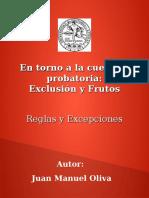 Oliva, Juan M. En torno a la cuestión probatoria_ exclusión y fruto del arbol envenenado