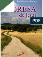Teresa de Jesús, en el umbral del siglo XXI - Jesús Barrena Sánchez