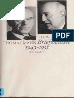 Theodor w Adorno Briefe Und Briefwechsel Band 3 Theodor w Adornothomas Mann Briefwechsel 19431955