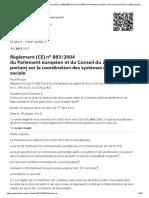 RS 0.831.109.268.1 - Règlement (CE) no 883_2004 du 29 avril 2004 du Parlement européen et du Conseil du 29 avril 2004 portant sur la coordination des systèmes de sécurité sociale. Modifié par_ Règlement (CE) no 988_2009 du Parlement européen et du Con
