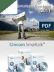 Cincom Smalltalk Products Roadmap 2011 - Arden Thomas