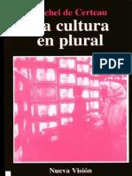 De Certeau, M.-la Cultura en Plural