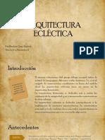 ARQUITECTURA ECLÉCTICA - EXPOSICION