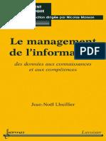 Le Management de l'Information Des Donnees Aux Connaissances Et Aux Competences by Jean-Noel Lhuillier (Z-lib.org)
