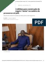 """Mané doa R$ 3 milhões para construção de hospital no Senegal e """"senta"""" na cadeira do presidente do país _ Brasil Mundial FC _ ge"""