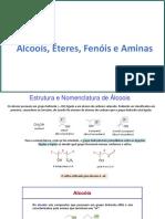AlcooisEteresFenoisAminas