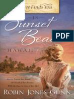 O Amor Te Encontra Em Sunset Beach, Hawaii - Robin Jones Gunn - Série Selena