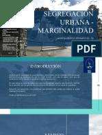 Asehum III-t4 Grupo 5 Segregación Urbana Expo Temas Urbanos