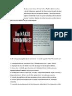 Não é teoria da conspiração - 45 metas do comunismo