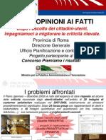 dalle opinioni ai fatti  Provincia di Roma DG Concorso Premiamo i risultati