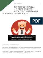 Como Construir Confiança Inabalável e Sucesso Em Marketing Político, Campanha Eleitoral e Negócios