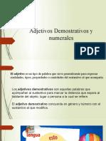 Adjetivos Demostrativos y Numerales