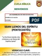 LECCIÓN 12 - Sean Llenos Del Espíritu Pentecostés (Presentación)