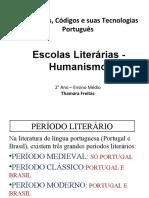 Escola Literária - Humanismo