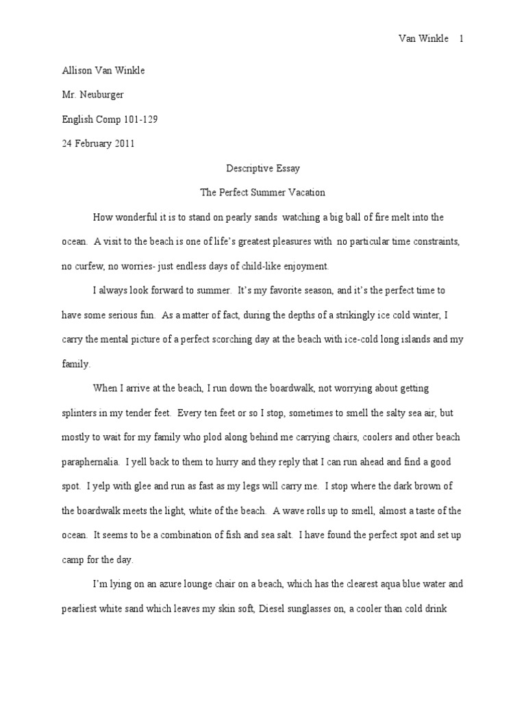 perfect summer day essay My perfect day 2 pages 559 words april 2015 saved essays save your essays here so you can locate them quickly topics in this paper.
