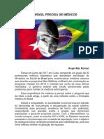 SERÁ QUE O BRASIL PRECISA DE MÉDICOS CUBANOS