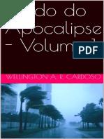 Estudo do Apocalipse - Volume 1 - WELLINGTON A. R. CARDOSO