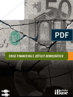 Crise Financeira e Déficit Democrático