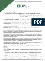 RECOMENDAÇÃO Nº 16 - CGDPU - Recomenda procedimento a ser adotado para informação processual aos assistidos_