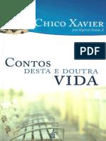 Chico Xavier - Pelo Espírito Irmão X - Contos Desta e Doutra Vida