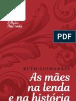 As Maes na Lenda e na Historia Ruth Guimaraes 2021
